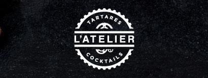 L'Atelier Tartares & Cocktails